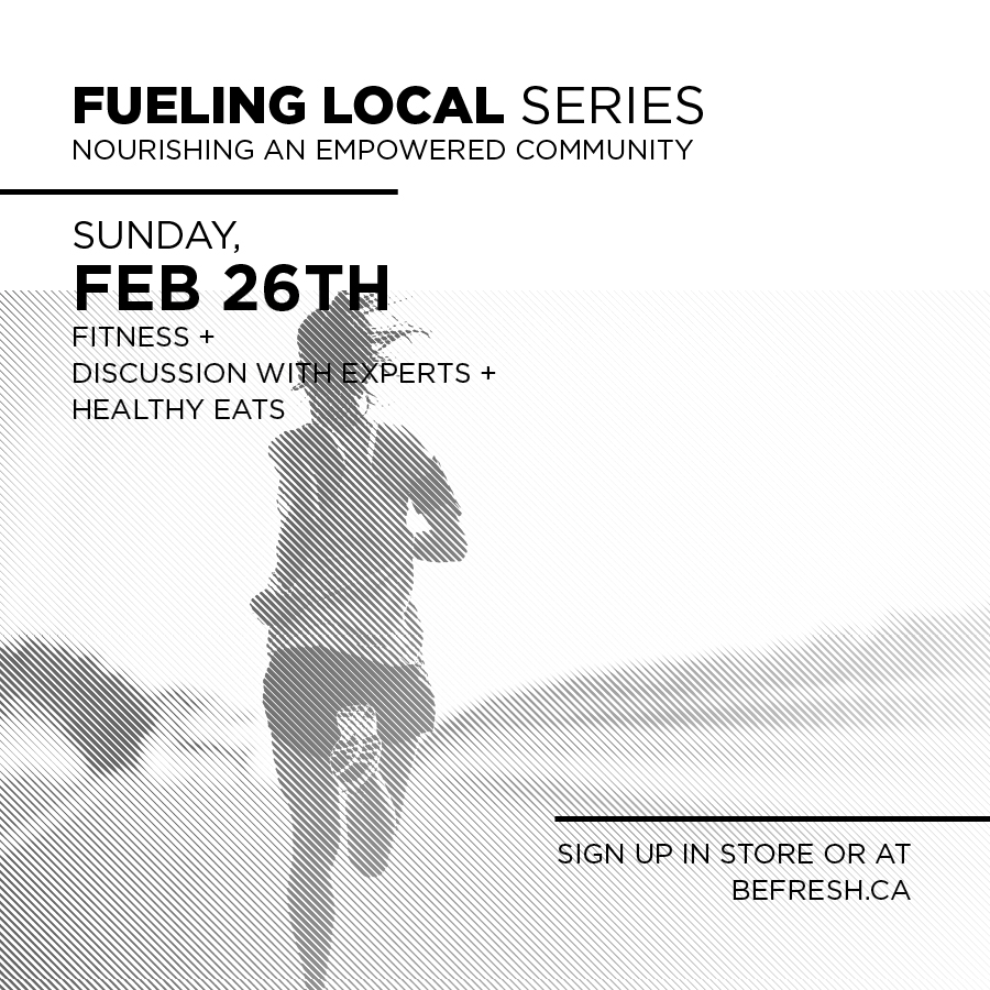 "Be Fresh ""Fueling Local"" Series: Harnessing Your Inner Athlete"